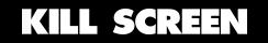 kill screen logo